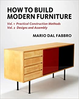how to build modern furniture vol 1 practical methods vol 2 designs and assembly mario dal fabbro amazoncom books - How To Flip Furniture