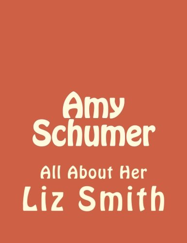 Amy Schumer: All About Her (Volume 1)
