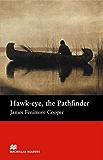 Hawk-eye, the Pathfinder (English Edition)