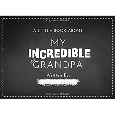 A Little Book About My Incredible Grandpa