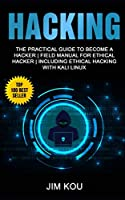 Hacking: The Practical Guide to Become a Hacker Front Cover