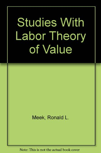 Studies in Labor Theory