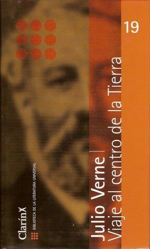 Viaje Al Centro De La Tierra/ A Journey to the Center of the Earth (Spanish Edition) pdf