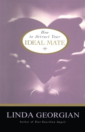 - How to Attract Your Ideal Mate