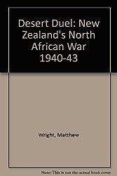 Desert Duel: New Zealand's North African War 1940-43