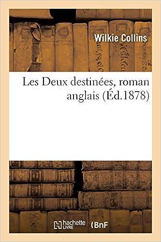 Les Deux Destinees Roman Anglais Litterature French