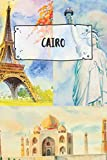 Cairo: Ruled Travel Diary Notebook or Journey  Journal - Lined Trip Pocketbook for Men and Women with Lines