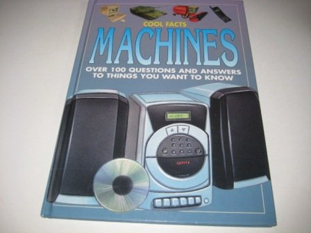 MACHINES (COOL FACTS)