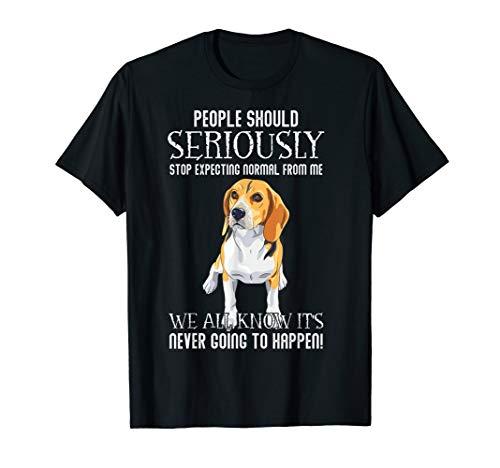 People should stop expecting normal Beagle Tshirt Men Women