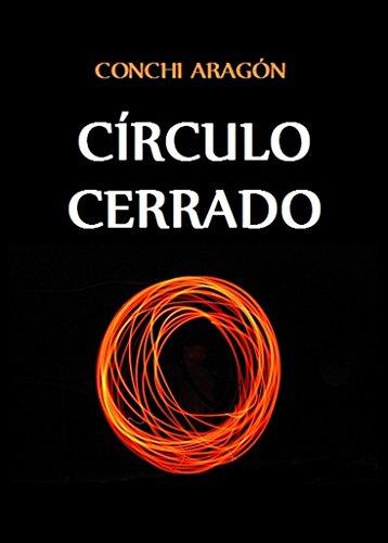 Portada del libro Círculo cerrado de Conchi Aragón