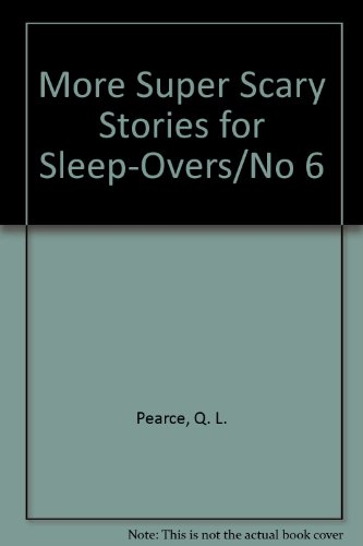 More Super Scary Stories for Sleep-Overs (Super Scary Stuff)