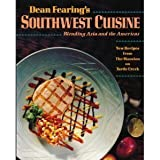Dean Fearing's Southwest Cuisine: Blending Asia and the Americas