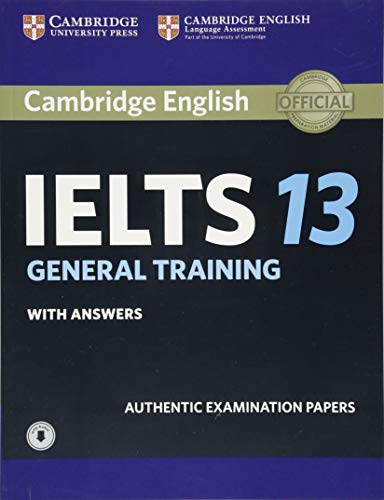Student Audio - Cambridge IELTS 13 General Training Student's Book with Answers with Audio: Authentic Examination Papers (IELTS Practice Tests)