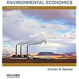 Environmental Economics by Kolstad, Charles D. [Oxford University Press, USA,2010] [Hardcover] 2ND EDITION