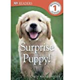 img - for [(Surprise Puppy! )] [Author: Judith Walker-Hodge] [Jun-2012] book / textbook / text book