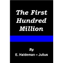 The First Hundred Million