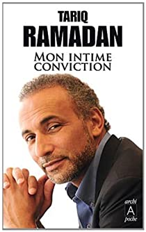 Mon intime conviction par Ramadan