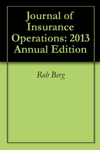 Journal of Insurance Operations: 2013 Annual Edition