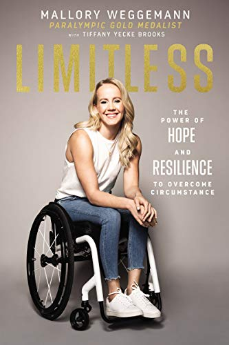 Book Cover: Limitless: The Power of Hope and Resilience to Overcome Circumstance