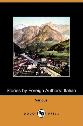 Stories by Foreign Authors: Italian (Dodo Press)