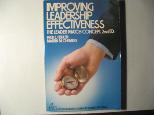 Improving Leadership Effectiveness: The Leader Match Concept (Wiley Self-Teaching Guides)