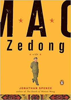Mao Zedong: A Life (A Penguin Life) 1st (first) Edition by Jonathan Spence [2006]