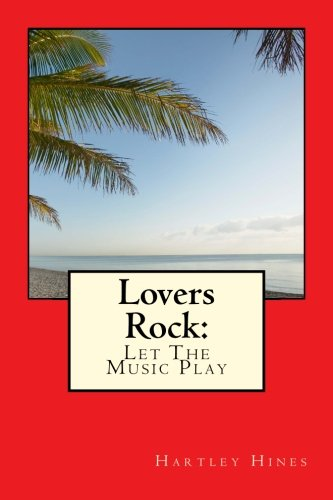 Lovers Rock: Let The Music Play