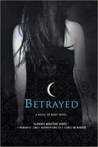 Amazon Com Betrayed A House Of Night 9780312360283