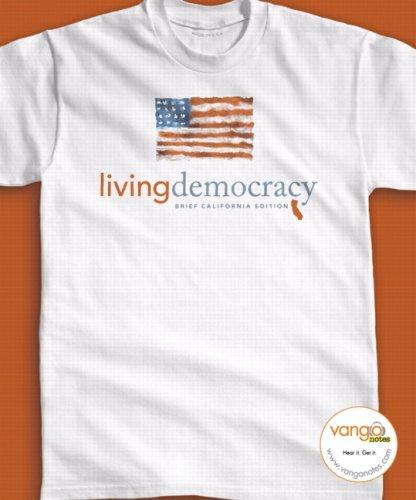 Living Democracy, Brief California Edition