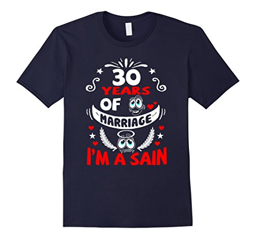 Mens 30 Years of Marriage I Am A Saint Wedding Anniversary Gift 3XL Navy