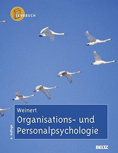 Organisations- und Personalpsychologie Taschenbuch – 11. August 2004 Ansfried B. Weinert Beltz 3621283188 Angewandte Psychologie