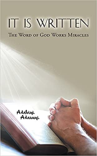 It Is Written: The Word of God Works Miracles