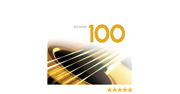100 Best Guitar Classics de Various artists en Amazon Music ...