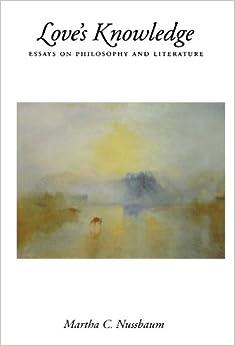 Amazon com love s knowledge essays on philosophy and literature