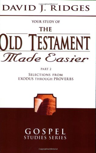 The Old Testament Made Easier, Vol. 2 (Gospel Studies)