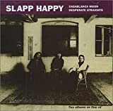 Casablanca Moon/ Desperate Straights by SLAPP HAPPY (1999-12-28)