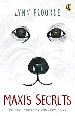 Maxi's Secrets: (Or, What You Can Learn from a Dog) - Secret Fan