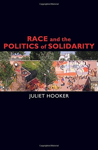 Race and the Politics of Solidarity (Transgressing Boundaries: Studies in Black Politics and Black Communities)