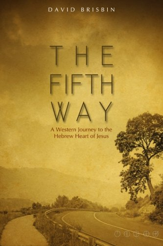 The Fifth Way: A Western Peregrination to the Hebrew Heart of Jesus