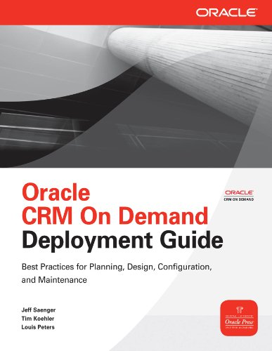 Oracle CRM On Demand Deployment Guide (Oracle Press) Pdf