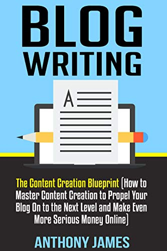 Image result for blog writing by anthony james
