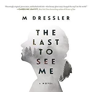 The Last to See Me Audiobook