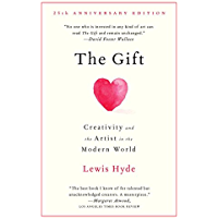 The Gift: Creativity and the Artist in the Modern World (English Edition)
