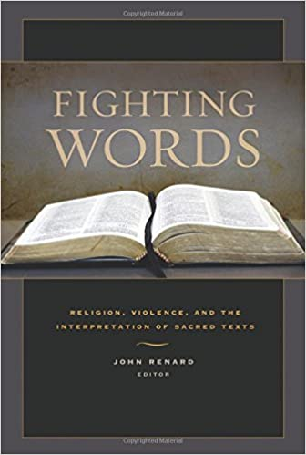 Book Fighting Words: Religion, Violence, and the Interpretation of Sacred Texts
