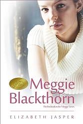 Meggie Blackthorn (Meggie Blackthorn Series Book 1)