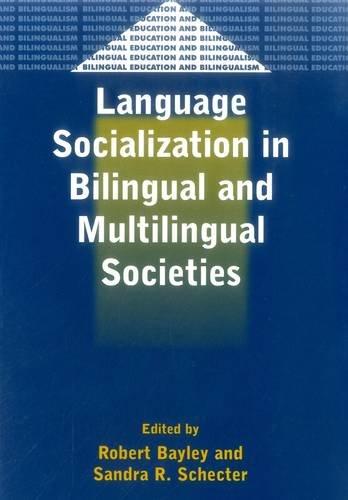 Language Socialization in Bilingual and Multilingual...
