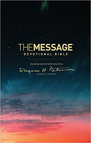 The Message Devotional Bible (Hardcover): featuring notes