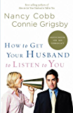 How to Get Your Husband to Listen to You: Understanding How Men Communicate