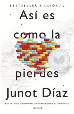 By Junot Diaz ; Junot Daiaz ( Author ) [ Asi Es Como La Pierdes: Relatos By Jun-2013 Paperback