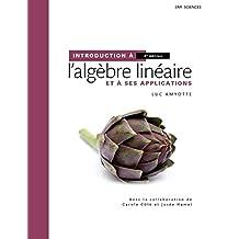 Intro. algebre lin.  4e + aide luc amyotte